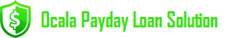 Ocala Payday Loan Solution
